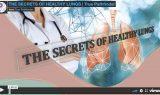 The Secrets of Healthy Lungs